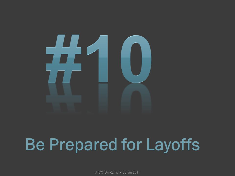 Be Prepared for Layoffs