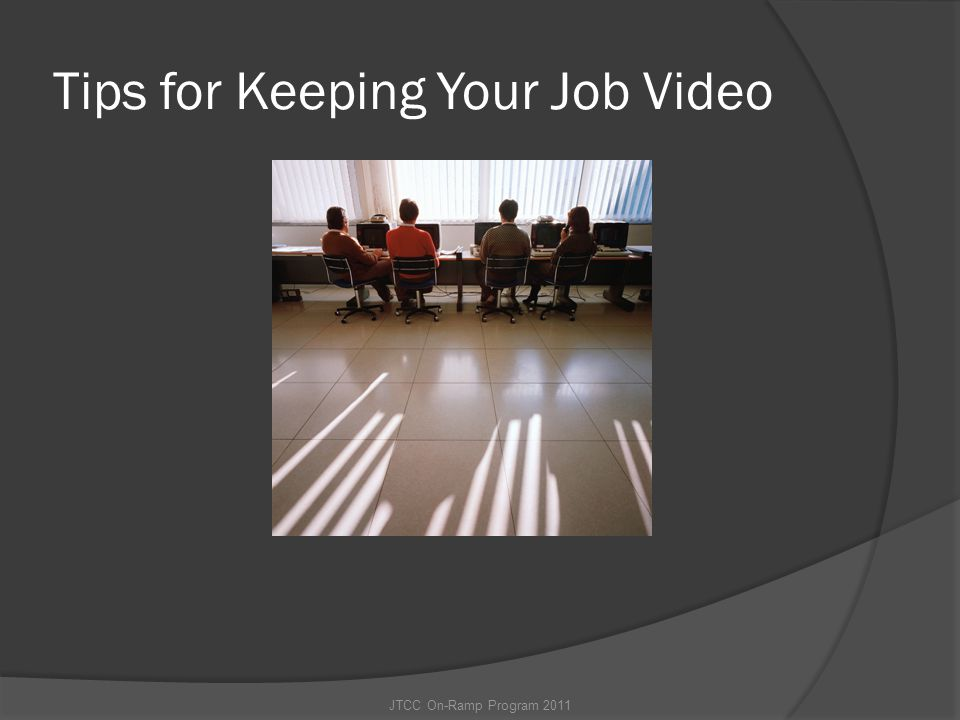 Tips for Keeping Your Job Video