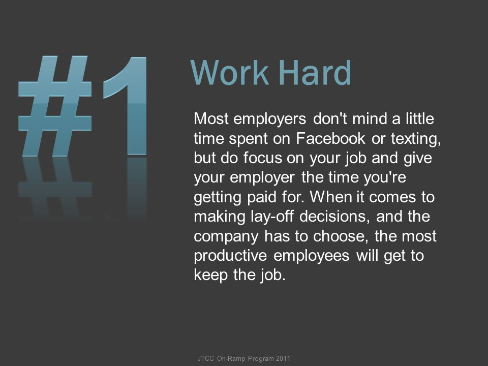 #1 Work Hard.