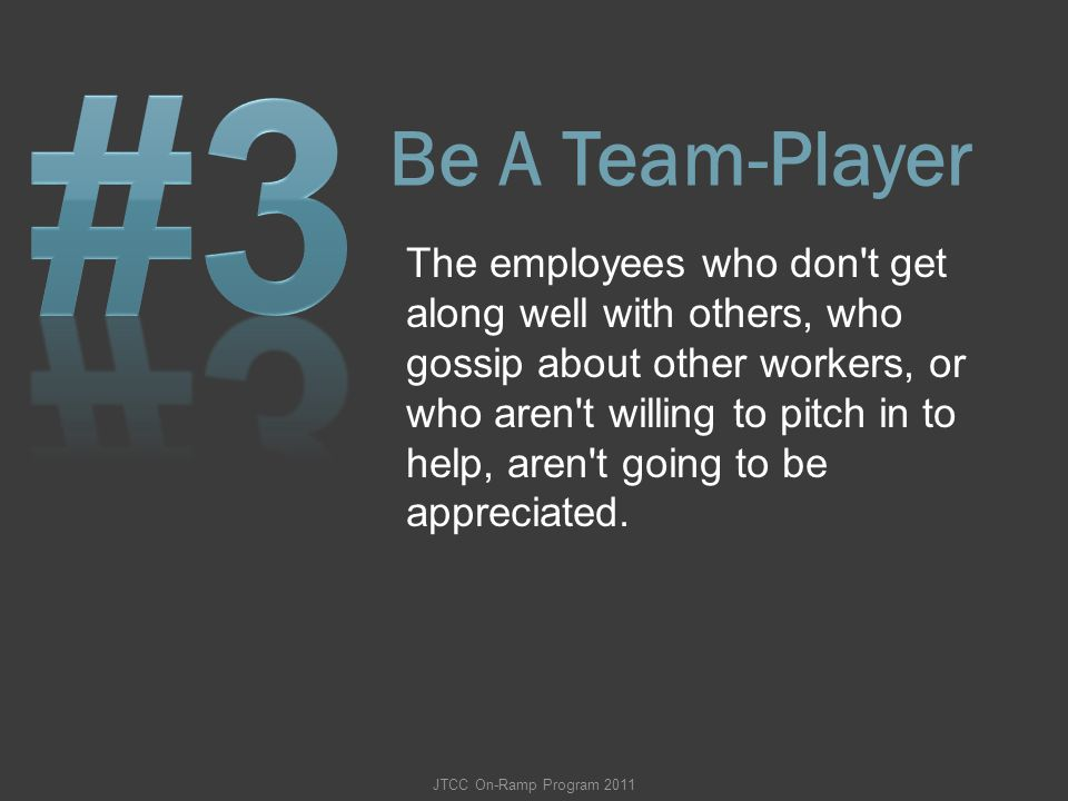 #3 Be A Team-Player.