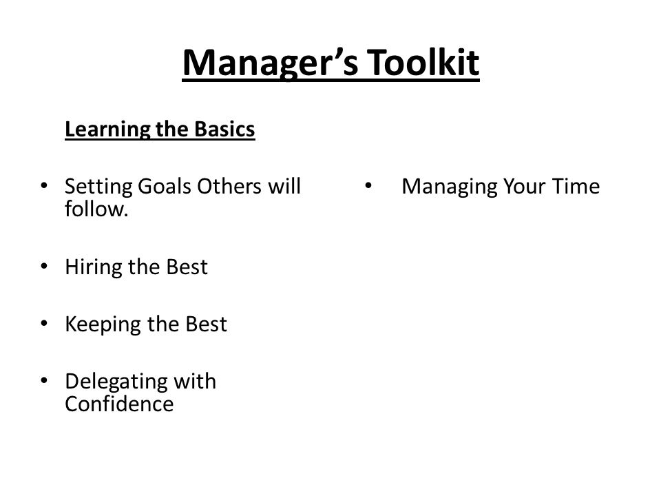 Manager's Toolkit Learning the Basics