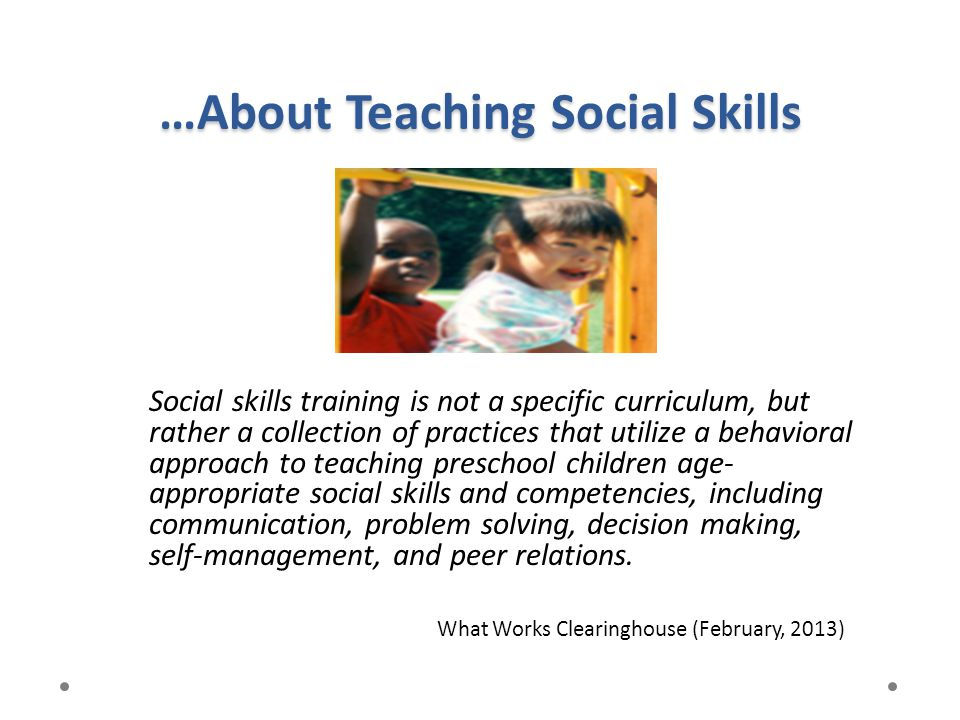 …About Teaching Social Skills