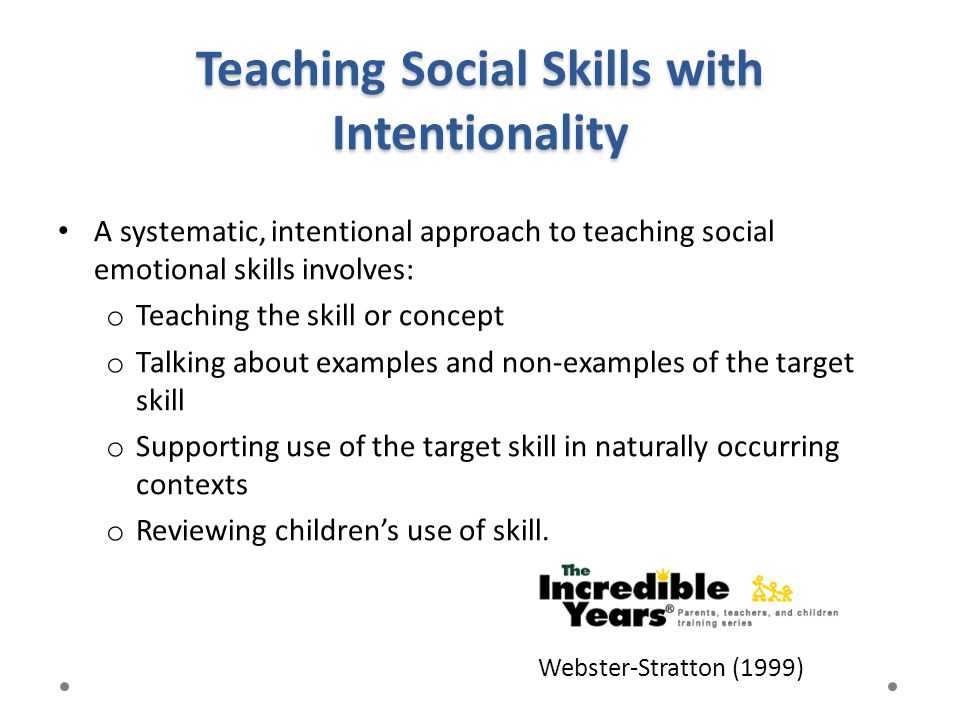Teaching Social Skills with Intentionality