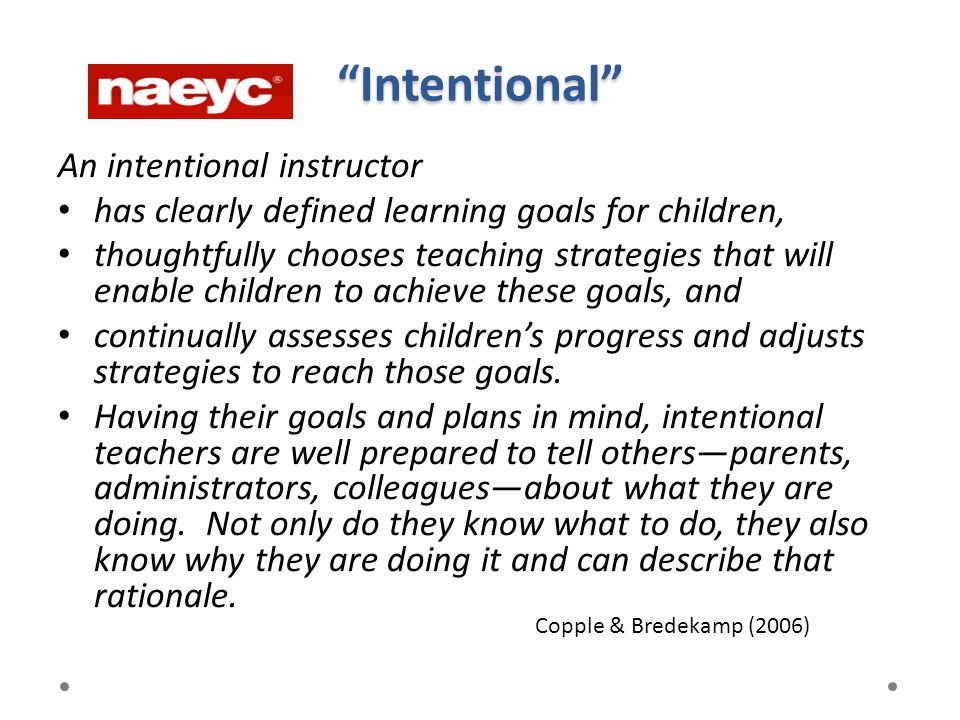 Intentional An intentional instructor
