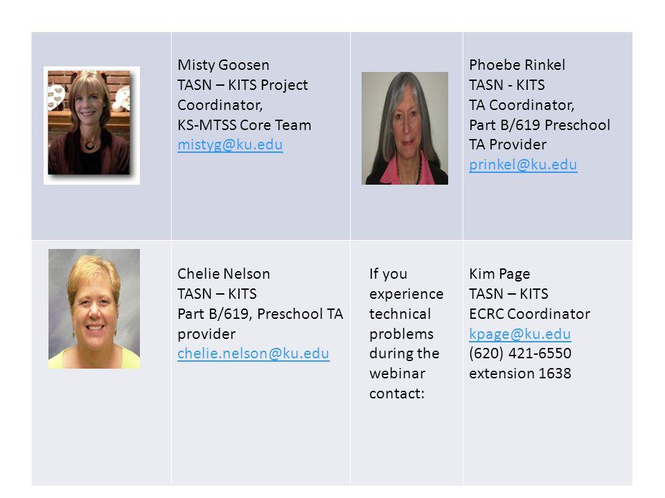 TASN – KITS Project Coordinator, KS-MTSS Core Team mistyg@ku.edu