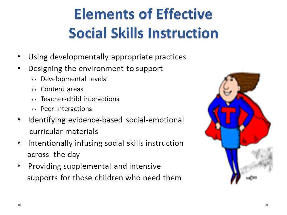 Elements of Effective Social Skills Instruction