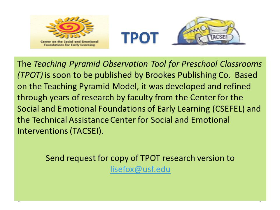 Send request for copy of TPOT research version to lisefox@usf.edu