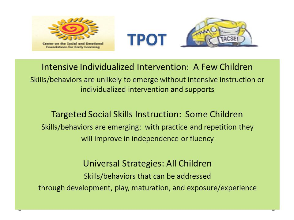 TPOT Intensive Individualized Intervention: A Few Children