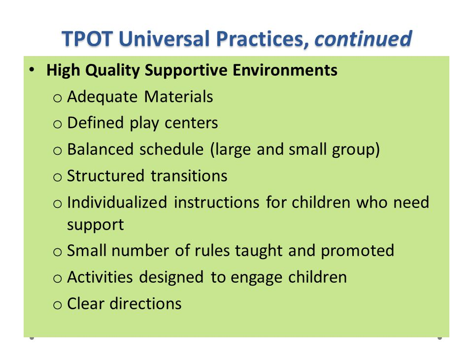 TPOT Universal Practices, continued