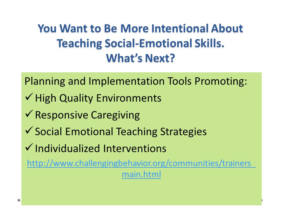 You Want to Be More Intentional About Teaching Social-Emotional Skills