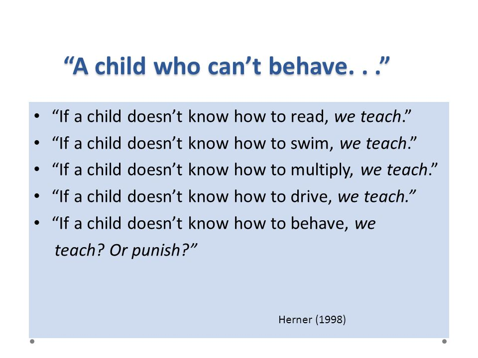 A child who can't behave. . .