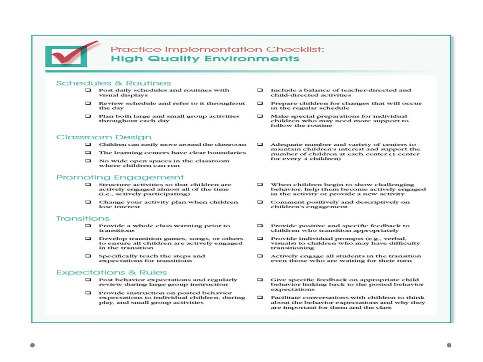 Corresponding with the research based practices identified in the TPOT, for every level of practice promoting social-emotional competence there is a one page practice implementation checklist, like the one for High Quality Environments pictured here…