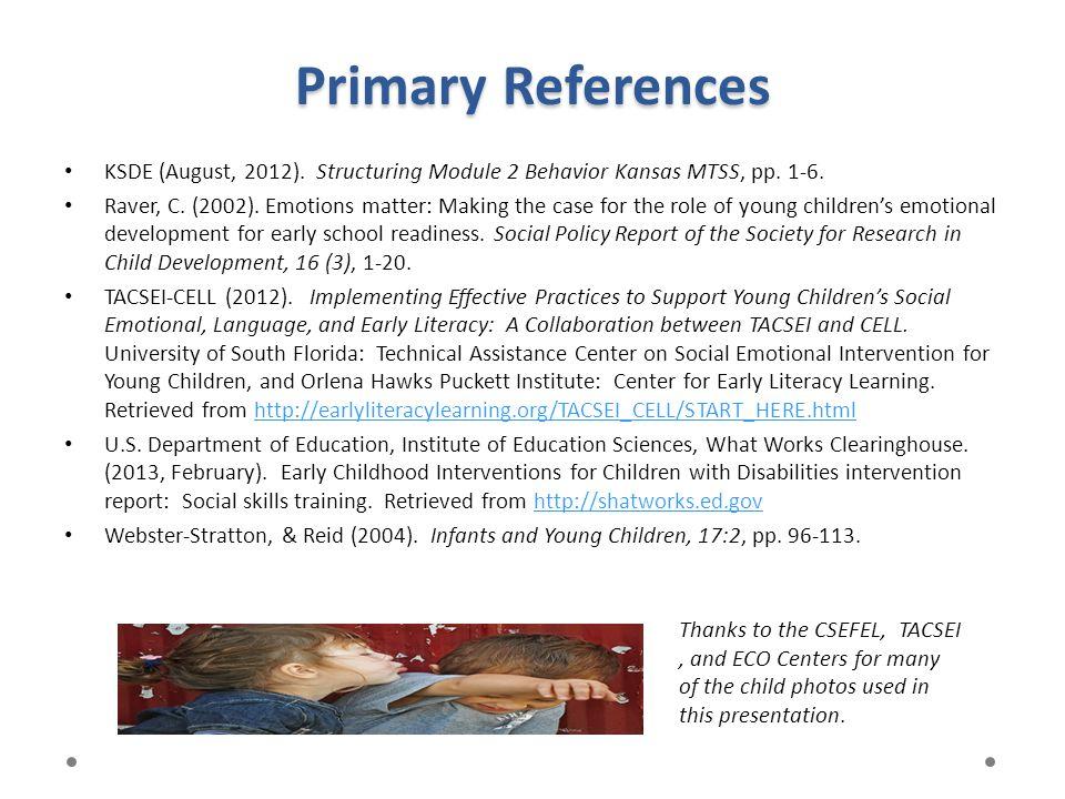 Primary References KSDE (August, 2012). Structuring Module 2 Behavior Kansas MTSS, pp. 1-6.