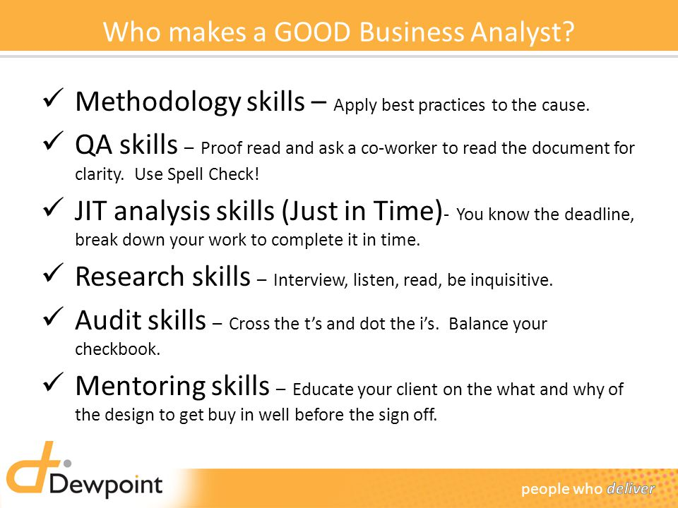 Who makes a GOOD Business Analyst