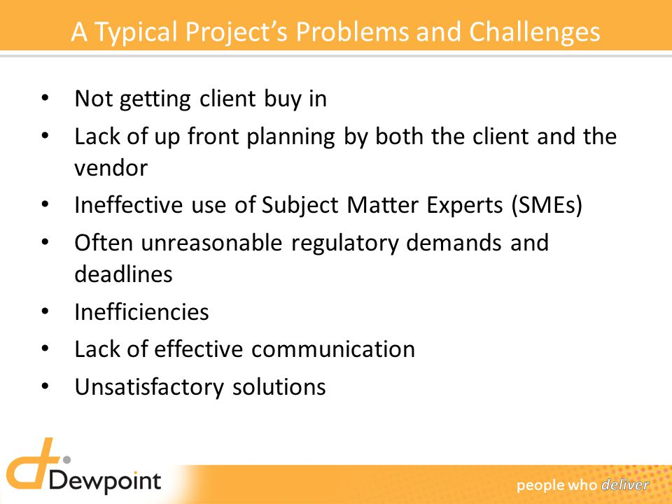 A Typical Project's Problems and Challenges