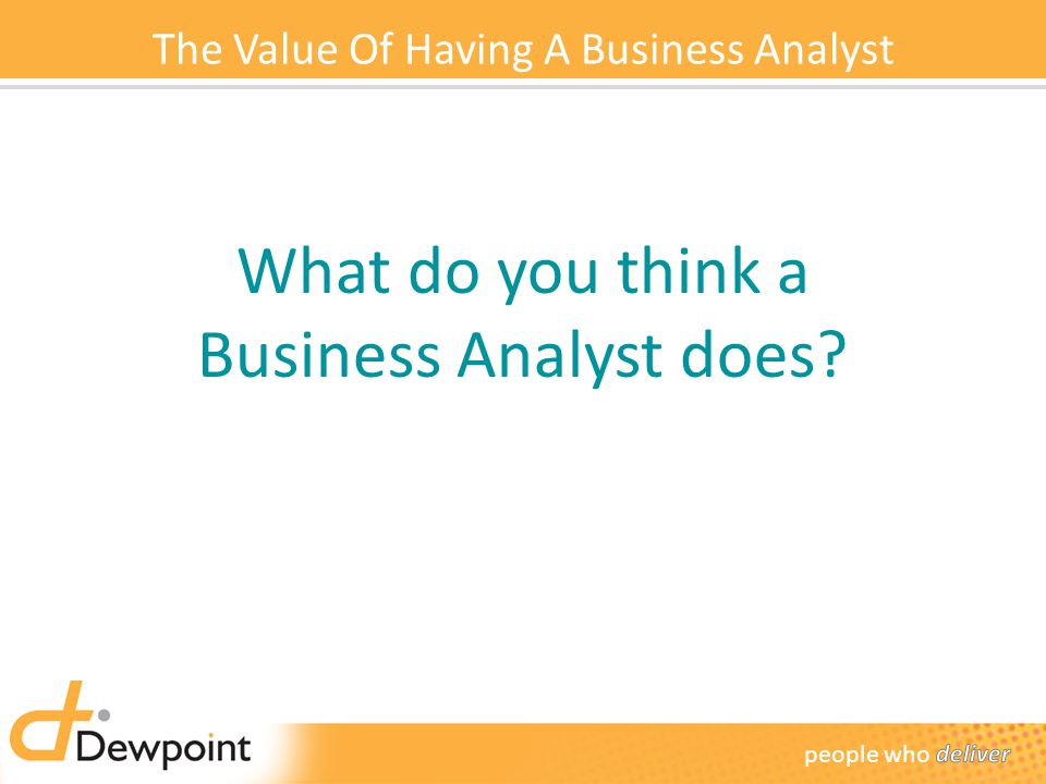 The Value Of Having A Business Analyst