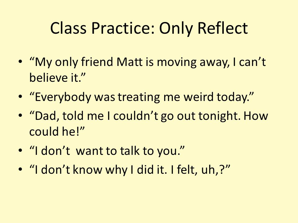 Class Practice: Only Reflect
