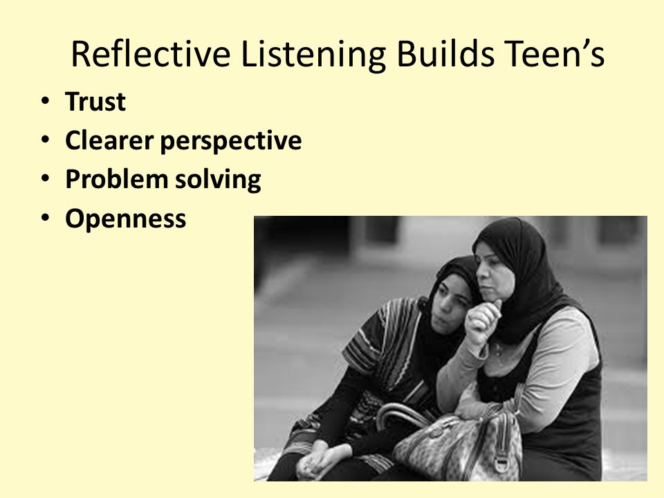 Reflective Listening Builds Teen's