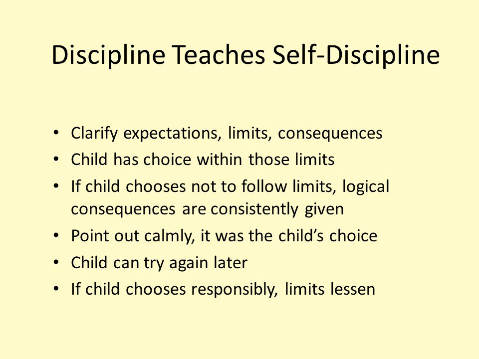 Discipline Teaches Self-Discipline