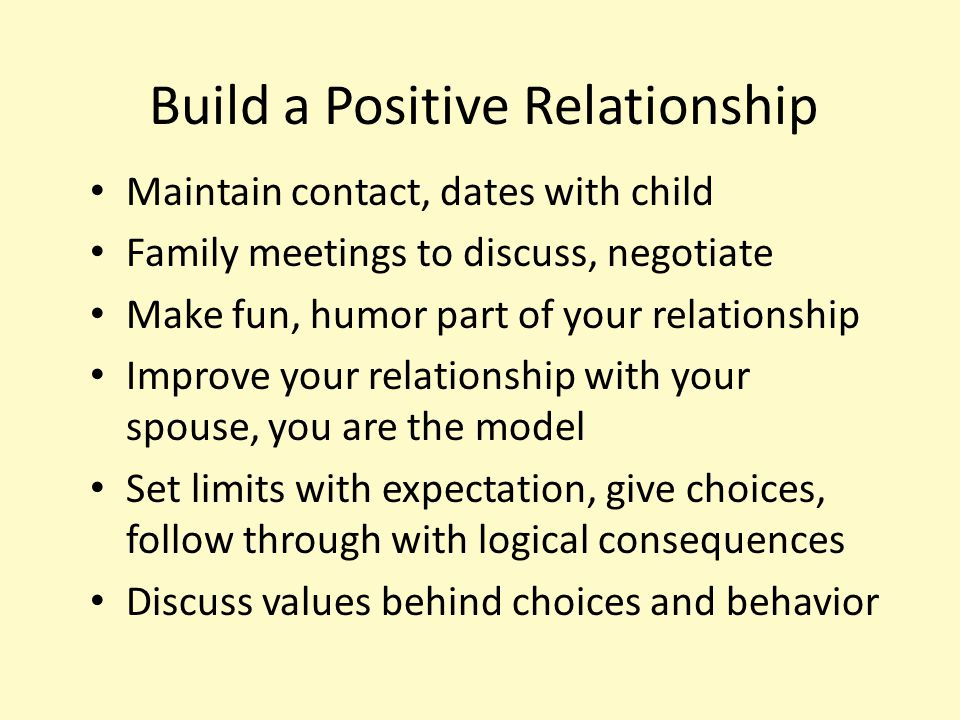 Build a Positive Relationship