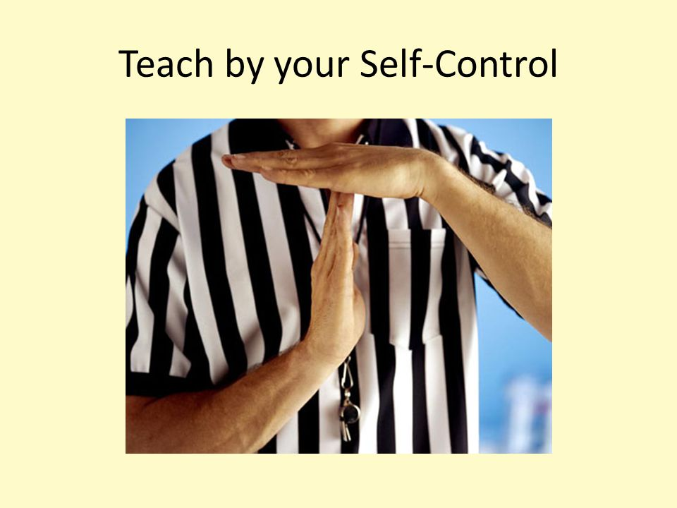 Teach by your Self-Control