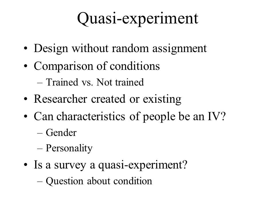 Quasi-experiment Design without random assignment