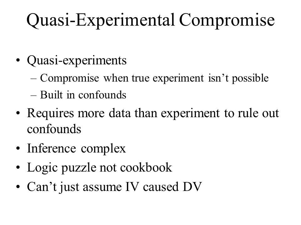 Quasi-Experimental Compromise