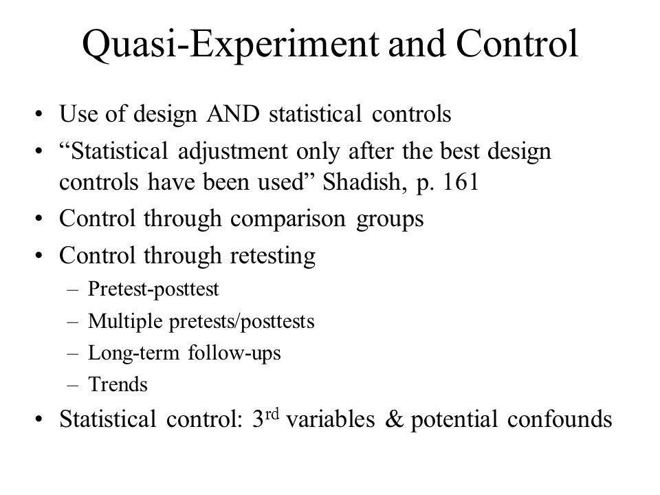 Quasi-Experiment and Control