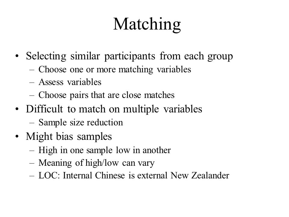 Matching Selecting similar participants from each group