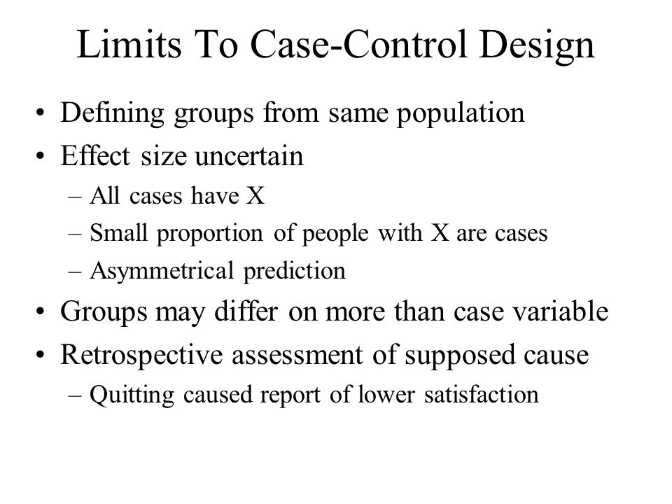 Limits To Case-Control Design