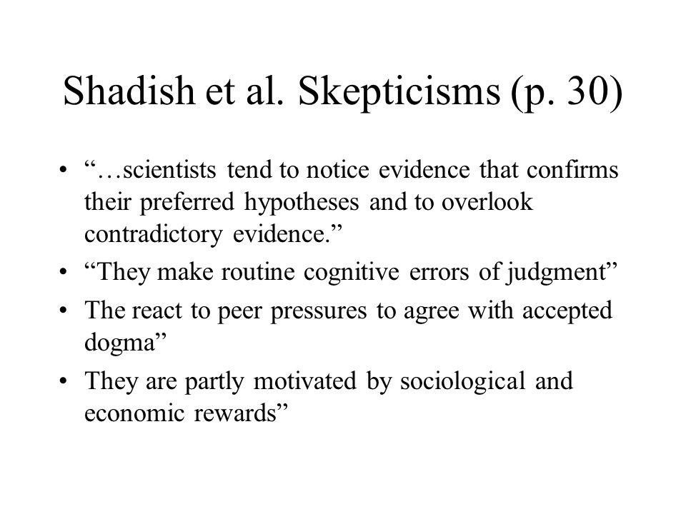 Shadish et al. Skepticisms (p. 30)