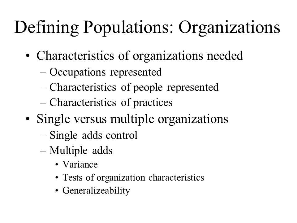 Defining Populations: Organizations
