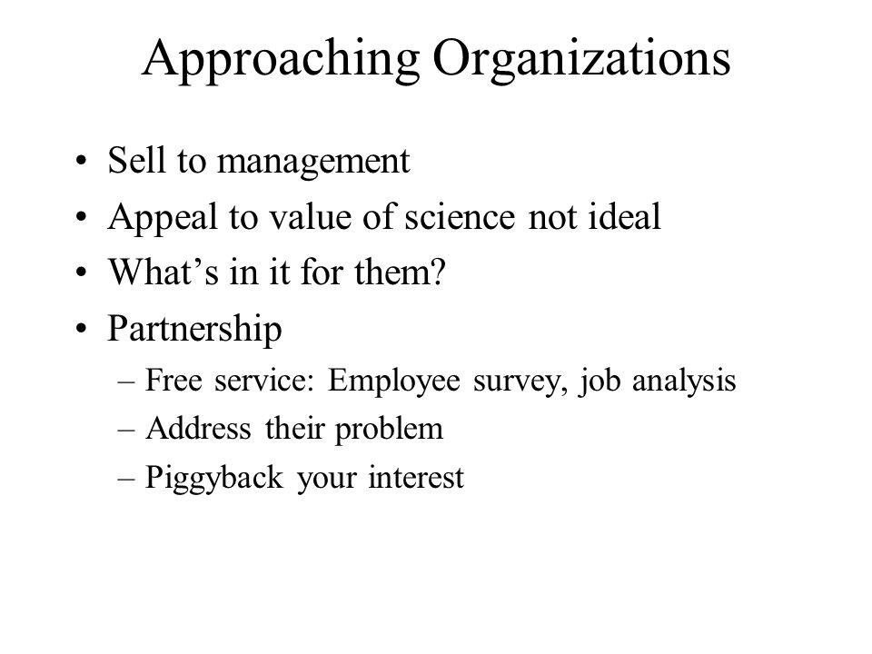 Approaching Organizations
