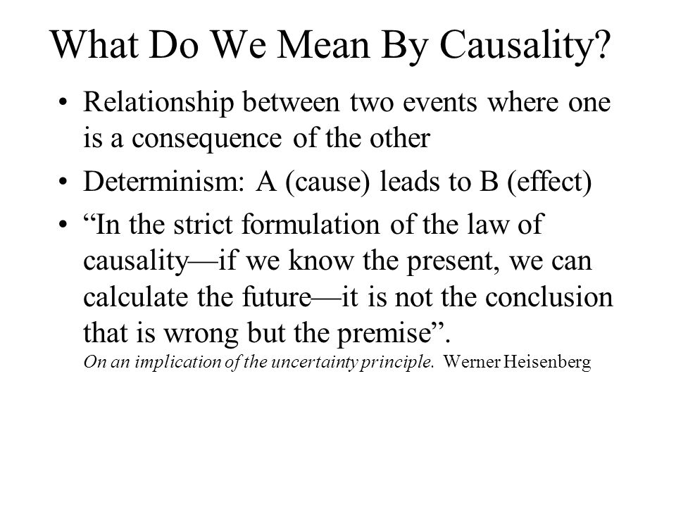 What Do We Mean By Causality