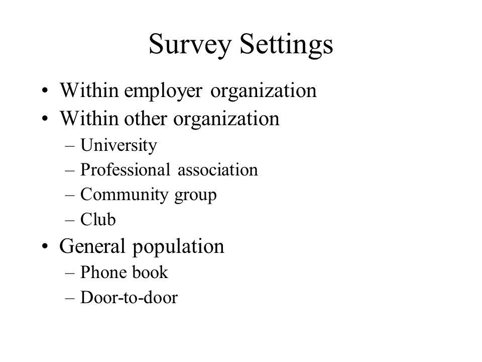 Survey Settings Within employer organization Within other organization