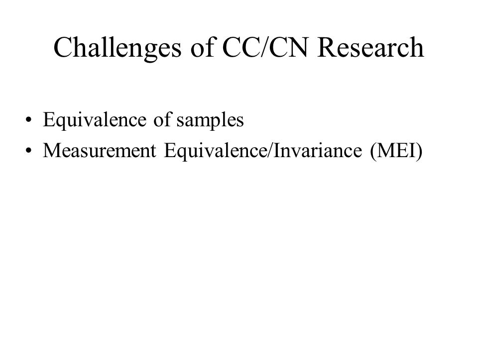 Challenges of CC/CN Research