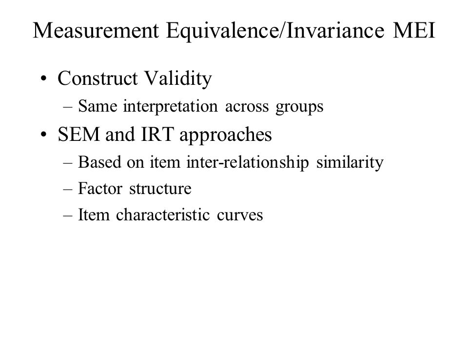 Measurement Equivalence/Invariance MEI