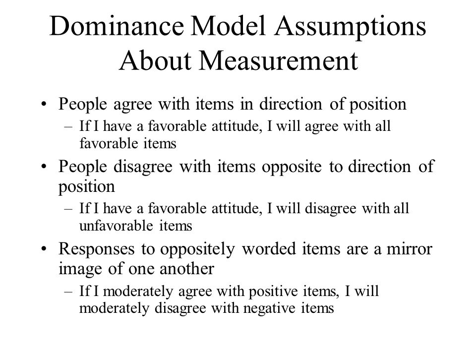 Dominance Model Assumptions About Measurement