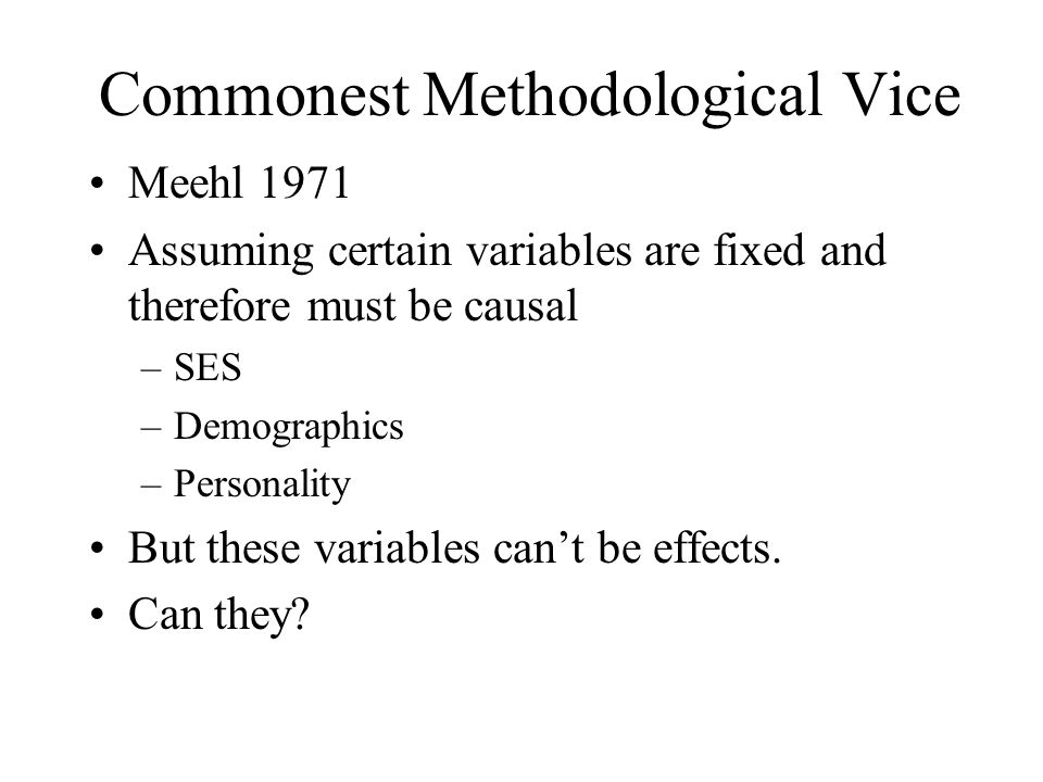 Commonest Methodological Vice