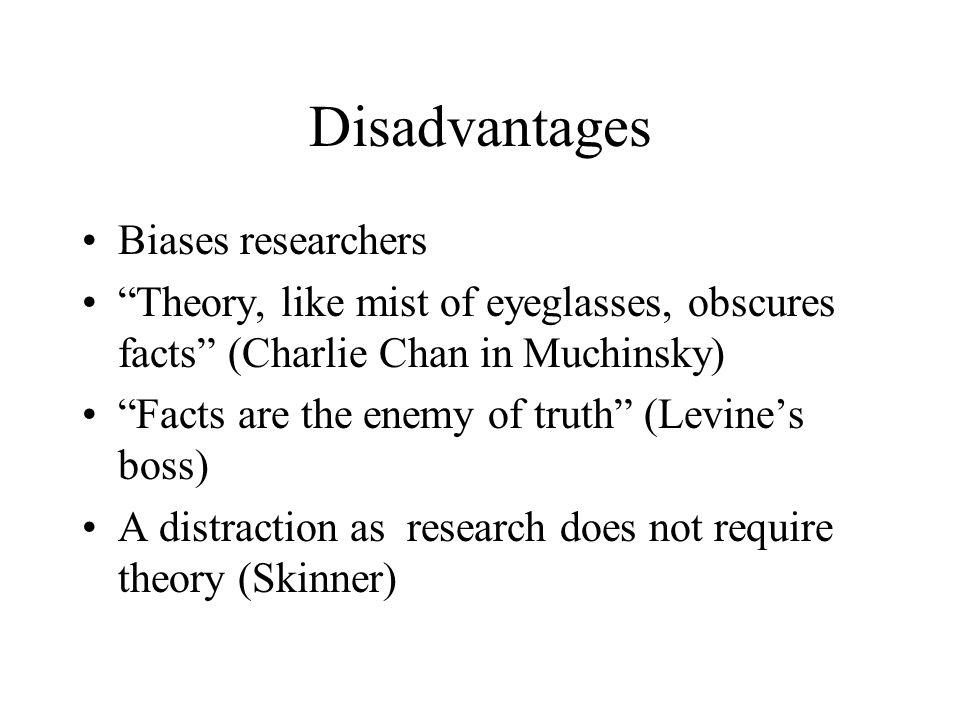 Disadvantages Biases researchers