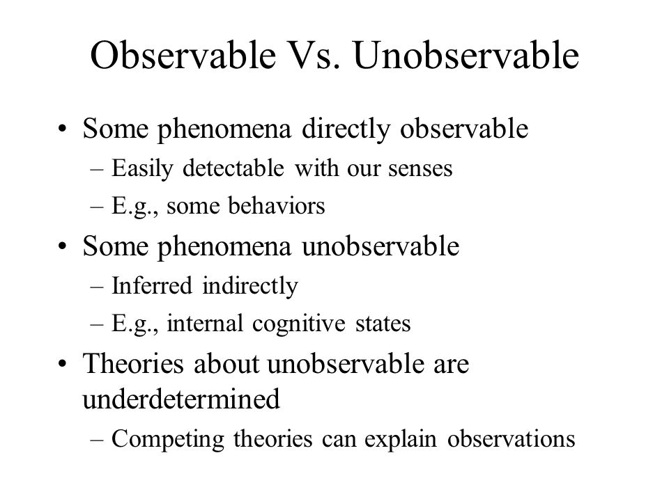 Observable Vs. Unobservable