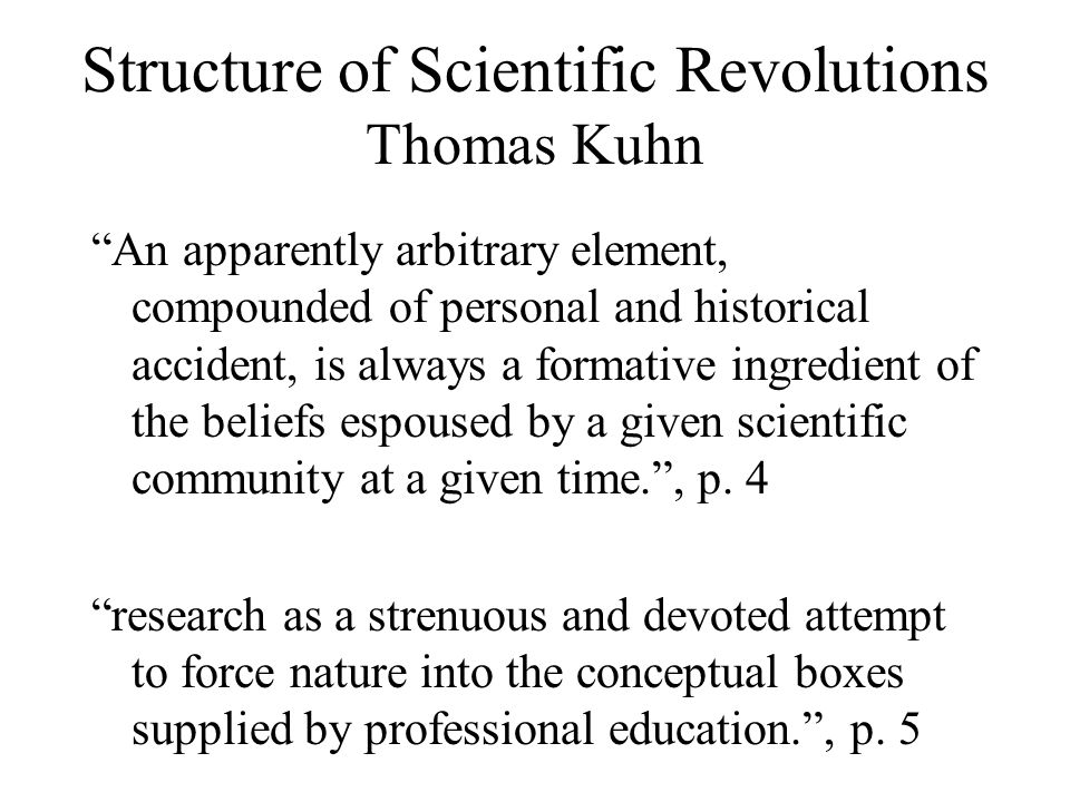 Structure of Scientific Revolutions Thomas Kuhn