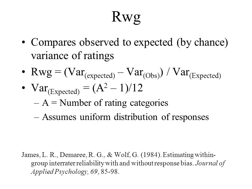 Rwg Compares observed to expected (by chance) variance of ratings