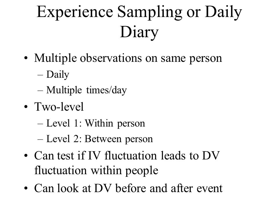 Experience Sampling or Daily Diary