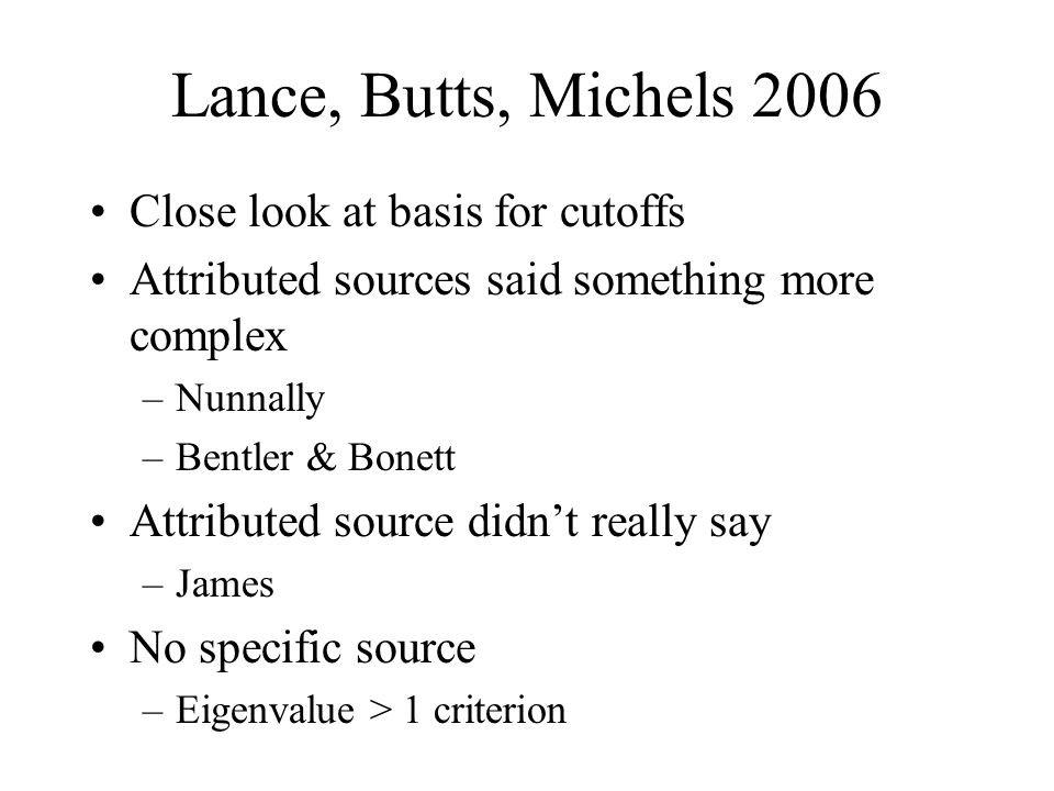 Lance, Butts, Michels 2006 Close look at basis for cutoffs
