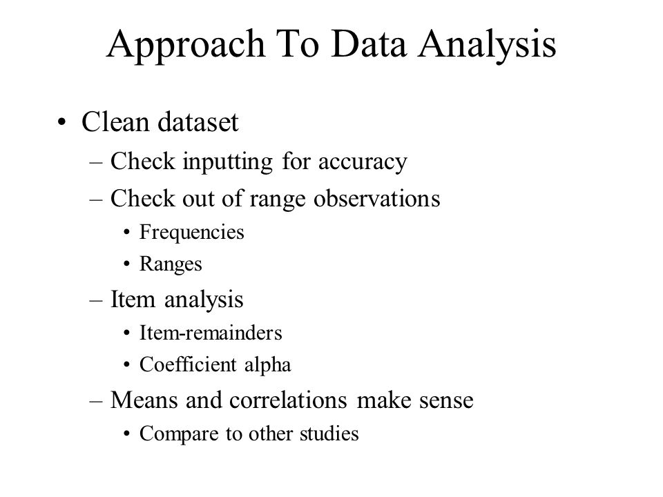 Approach To Data Analysis