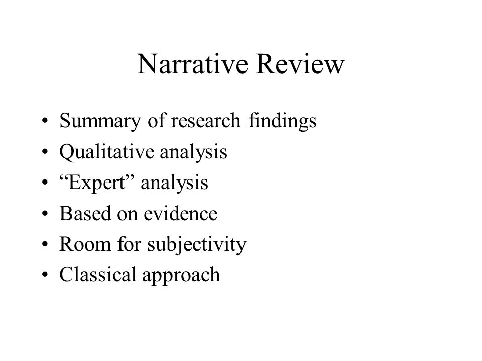 Narrative Review Summary of research findings Qualitative analysis
