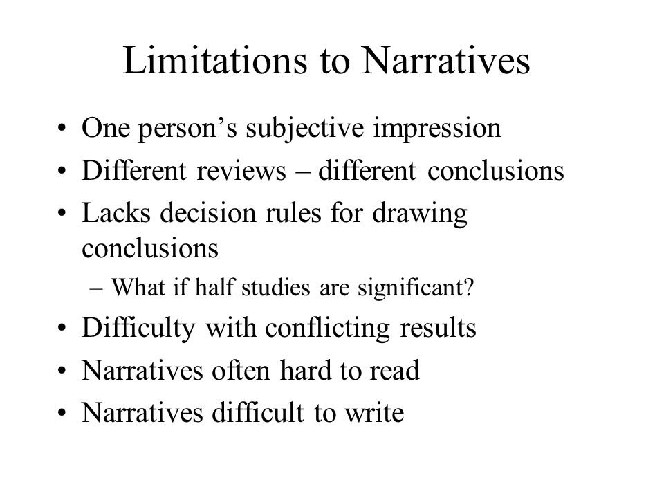 Limitations to Narratives