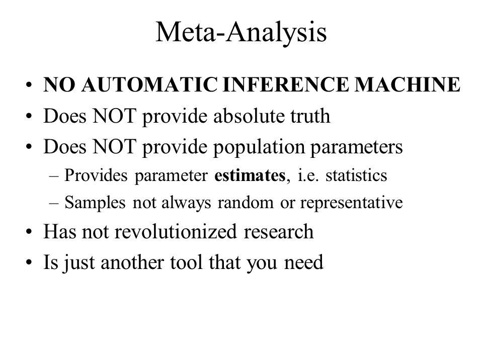 Meta-Analysis NO AUTOMATIC INFERENCE MACHINE