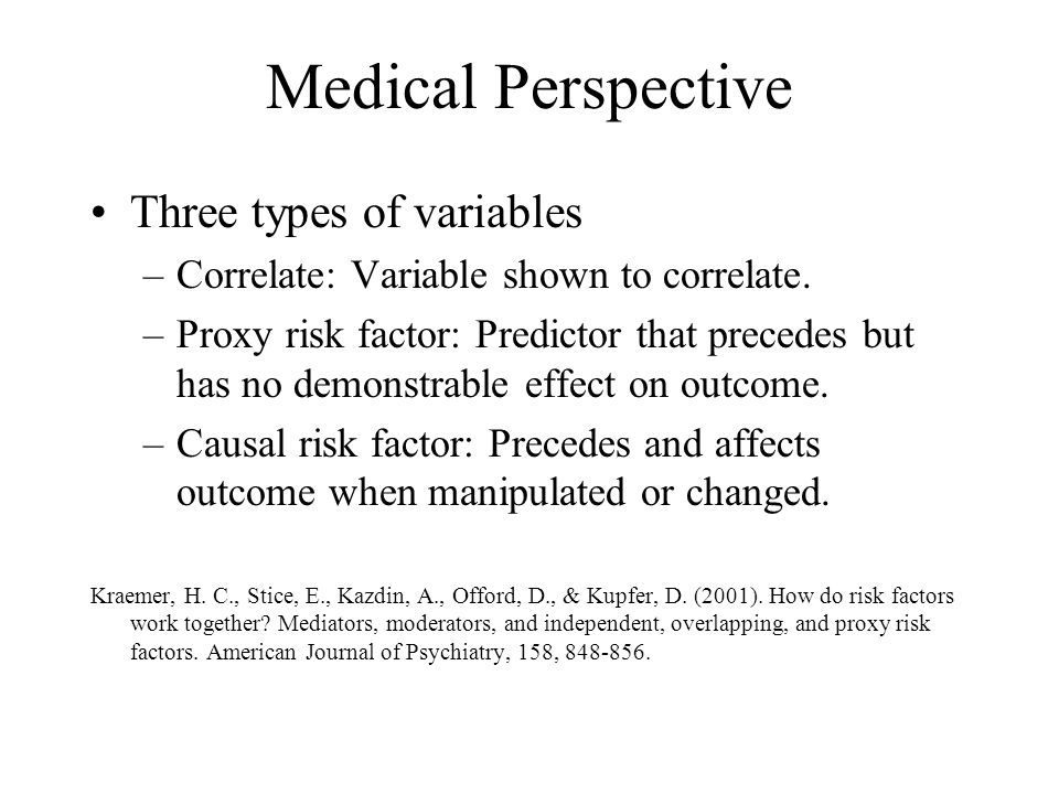 Medical Perspective Three types of variables